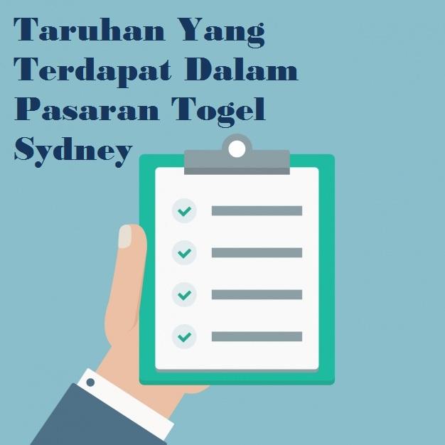 Taruhan Yang Terdapat Dalam Pasaran Togel Sydney